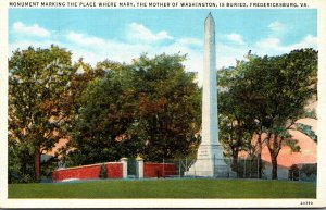 Virginia Fredericksburg Monument Marking Burial Place Of Mary Mother Of Washi...