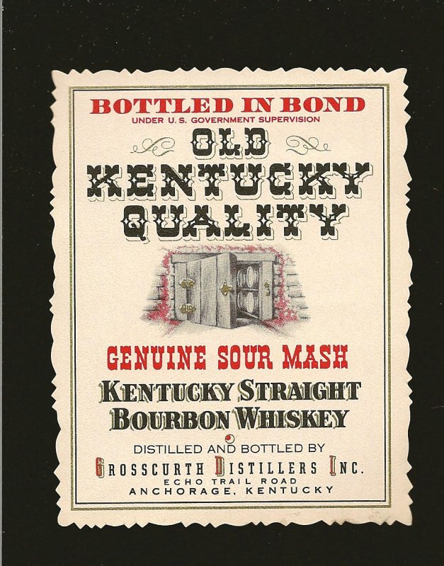 Vintage Old Kentucky Quality Straight Bourbon Whiskey Label Anchorage Kentucky
