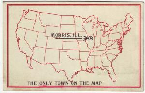 P393 JL old postcard morris ill the only town on the map