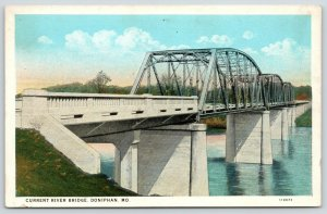 Doniphan MO New, Now Lost 3-Span Thru-Truss Current River Bridge~1920s Postcard
