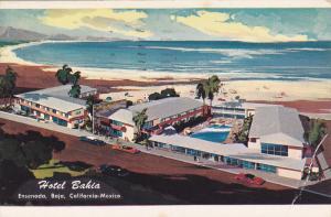 BAHIA , hotel Bahia , Ensenada , B.C. , Mexico , PU-1958