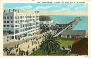 1915-1930 Printed Postcard Pine Avenue Pleasure Pier Long Beach CA Unposted