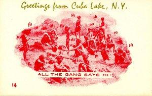 Greeting - All the gang says hi!       Greetings from Cuba Lake, NY