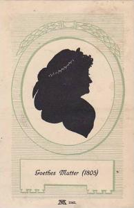 Silhouette ; Goethes Mutter , 00-10s