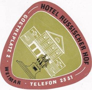 Germany Weimar Hotel Russischer Hof Vintage Luggage Label sk3184