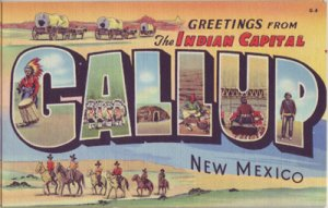 GALLUP NM - GREETINGS FROM THE INDIAN CAPITAL... view show Indian 1940s era