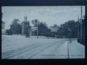 London TEDDINGTON St. Mary's Old Parish Church - Old Postcard