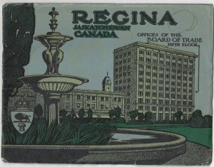 REGINA, Saskachewan, 1913; Beautiful Buildings & Paved Streets Booklet