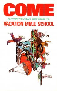 Vacation Bible School Come Anyway You Can