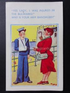 Tony: Navy YES LADY A WAS INJURED IN THE BULWARKS! WHY IS YOUR ARM BANDAGED?