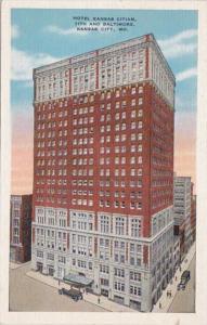 Missouri Kansas City Hotel Kansas Citian