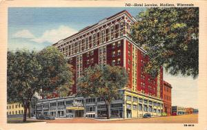 Hotel Loraine, Madison, Wisconsin, Early Linen Postcard, Unused