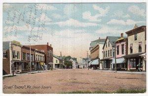 Dover Foxcroft, Me, Union Square