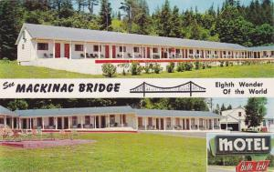 3-Views, See Mackinac Bridge, 8th Wonder of the World, Belle Isle Motel, One ...