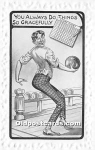 Old Vintage Bowling Postcard Post Card You always do things so Gracefully Unused
