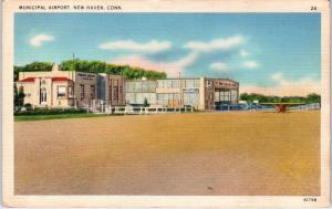 NEW HAVEN, CT Connecticut    MUNICIPAL  AIRPORT  1937   Linen   Postcard
