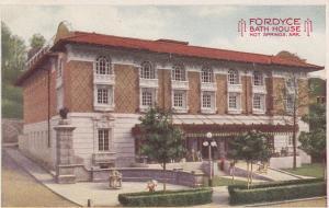 HOT SPRINGS, Arkansas, 00-10s ; Fordyce Bath House