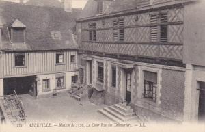 ABBEVILLE, Maison de 1526, La Cour Rue des Teinturiers , Somme, France, 00-10s