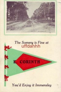 MAIN STREET THE SCENERY IS FINE AT E. CORINTH, ME pennant YOU'D ENJOY IT 1913