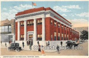 Jasper County Savings Bank Newton, Iowa, USA Postcard Post Card Newton, Iowa,...