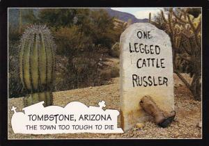 Arizona Tombstone The Town Too Tough Too Die One Legged Cattle Russler