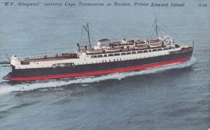 PRINCE EDWARD ISLAND, Canada, 1930-1940s; M. V. Abegweit Carferry Cape Tormen...