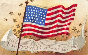The Star Spangled Banner in Trumph Shall Wave, 1908 Patriotic Embossed Postcard