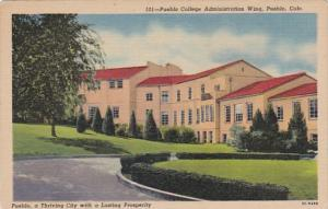 Colorado Pueblo Administration Wing Pueblo College Curteich