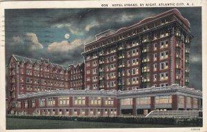 ATLANTIC CITY, New Jersey, PU-1932; Hotel Strand By Night