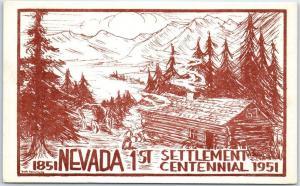 1951 Nevada Postcard 1ST SETTLEMENT CENTENNIAL Log Cabin Artist-Signed Hendricks