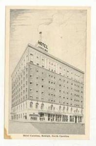 Hotel Carolina, Raleigh,North Carolina, 40-60s