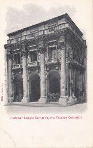 Vicenza - Loggia Bernarda, ora Palazzo Comunale , ITALY , 00-10s