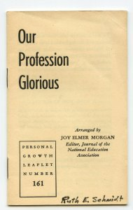 Our Profession Glorious Personal Growth Leaflet Number 161 Teachers Booklet