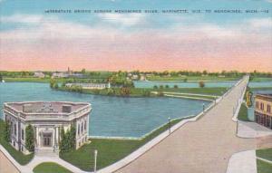 Michigan Menominee Interstate Bridge Across Menominee River