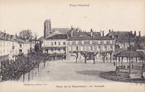 France Toul Place de la Republique Le Kiosque