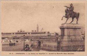 France Cherbourg La Statue de Napolean I devant la Nouvelle Gare Maritime