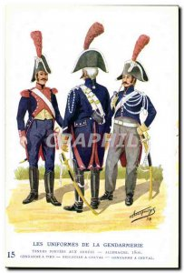 Old Postcard The uniforms of the gendarmerie Gendarme Brigadier MArechausee h...
