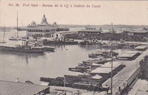 Egypt Port Said Bureau de la Cie a l'entree du Canal