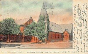 HAZELTON PA~ST PETERS EPISCOPAL CHURCH & RECTORY~GEORGE V MILLAR 1906 POSTCARD