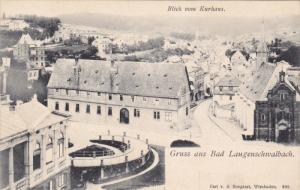 Gruss aus Bad Langenschwalbach , Germany , 1890s ; Blick vom Kurhaus
