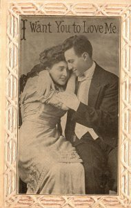 Vintage Postcard 1911 I Want You To Love Me Portrait of Couple Lovers Artwork