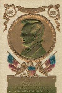 President Abraham Lincoln , Centennial , 1909 ; PFB 9463