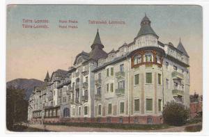 Hotel Praha Tatranská Lomnica Slovakia 1910c postcard