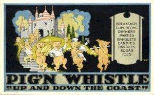 Pig'N Whistle  Postcard Post Cards Old Vintage Antique Unused