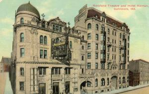 MD - Baltimore. Maryland Theatre and Hotel Kernan
