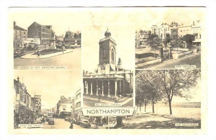 RP, Five Views: Garden Of Rest, Abington St., All Saints Church, War Memorial...