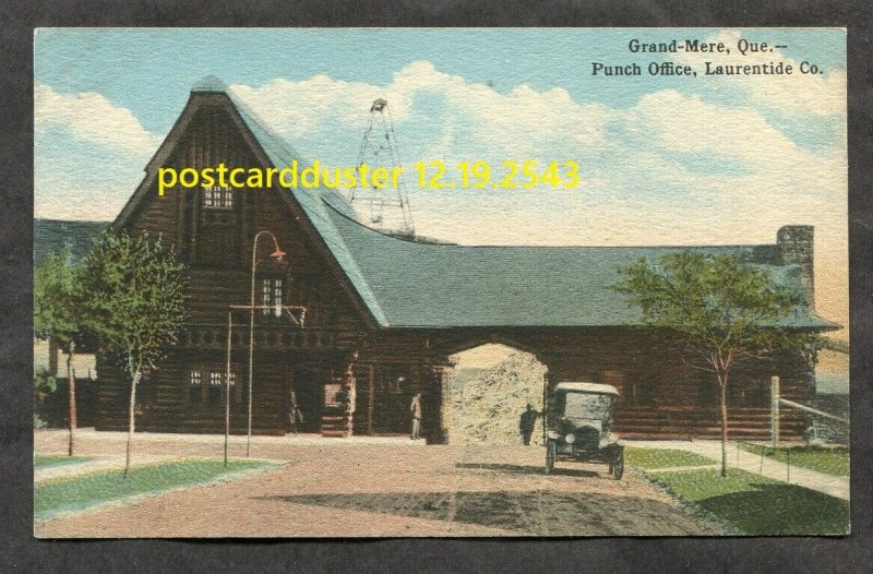 dc41 - GRAND-MERE Quebec 1920s Punch Office Laurentide Co