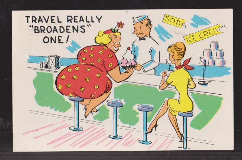 Comic Postcard - Large Woman Eating Icecream - Travel Broadens One - Used 1962
