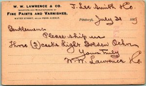 1889 PITTSBURGH PA Business Postcard W.W. LAWRENCE & CO Fine Paints & Varnishes