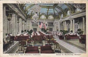 California San Francisco Palace Hotel Palace Palm Court Dining Room 1924